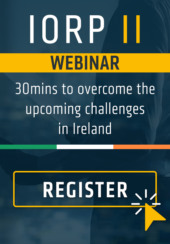 IORP II Directive Webinar: 30mins to overcome the upcoming challenges in Ireland